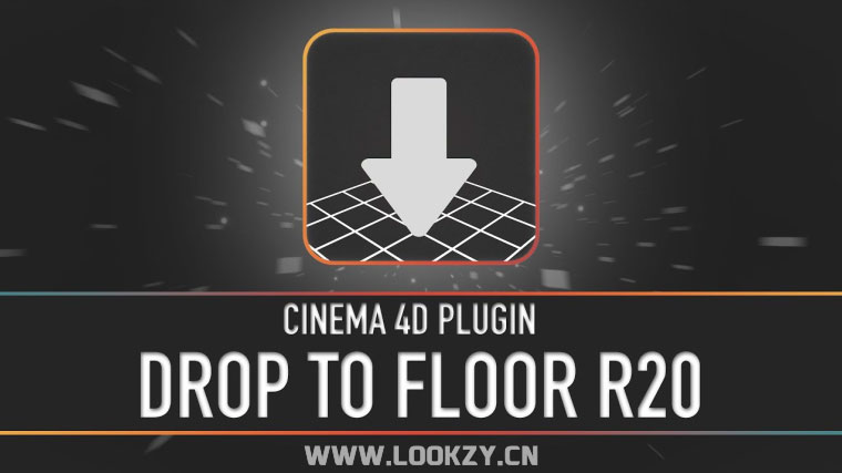 C4D插件-地面对齐插件Drop To Floor R20 Win/Mac