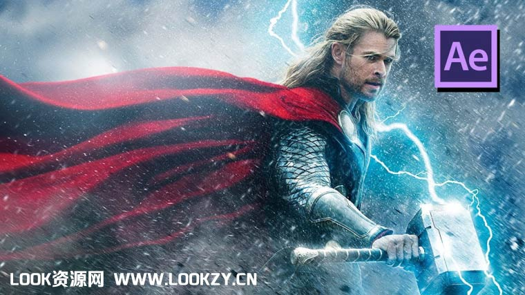 AE教程-《雷神之锤》电影闪电雷击特效制作教程 Thor Hammer Lightning Strike