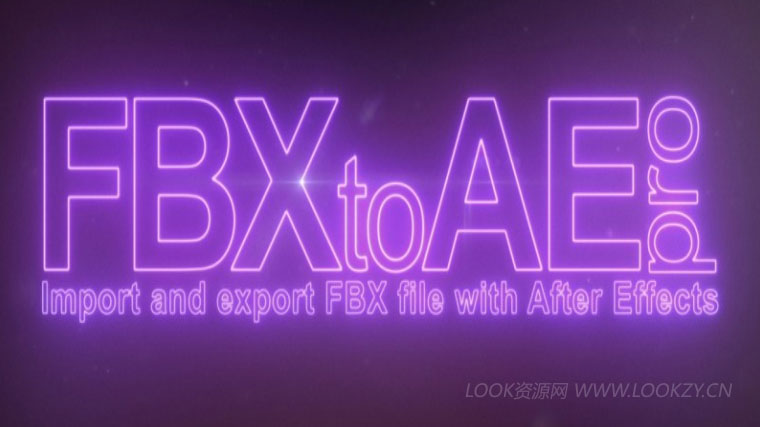 AE插件-FBX文件导入插件 Aescripts FBX to AE Pro v1.0.4 Win破解版