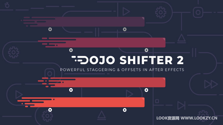 AE脚本-关键帧图层自动排列调整移动脚本 Dojo Shifter v2.0 WIN/MAC